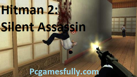 Hitman 2: Silent Assassin Free Download