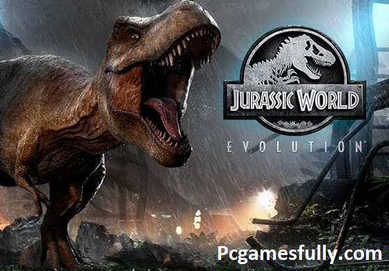 Jurassic World Evolution PC Game