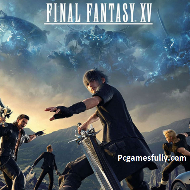 Final Fantasy XV PC game