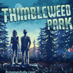 Thimbleweed Park Highly Compressed