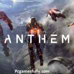 Anthem PC Game