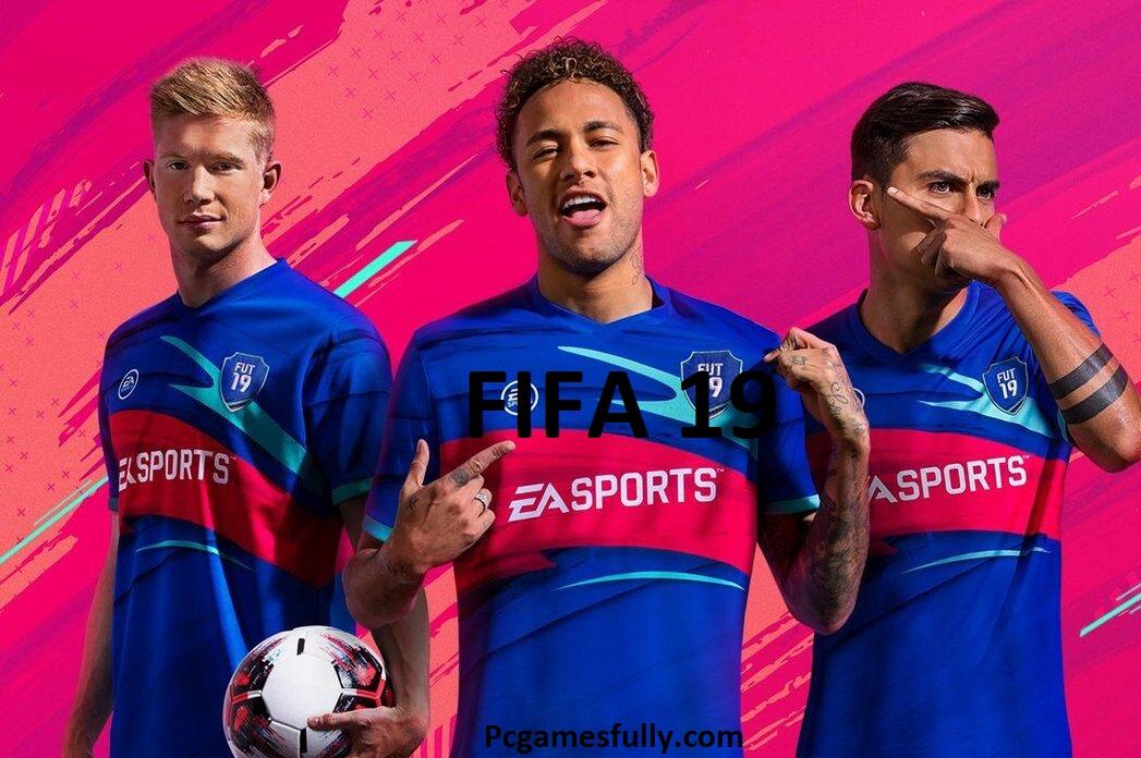 FIFA 19 PC Game Free