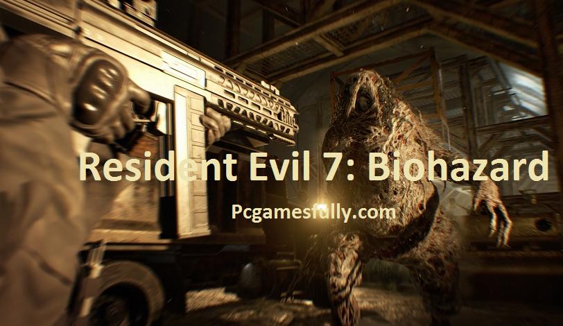 Resident Evil 7: Biohazard Torrent