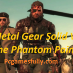 Metal Gear Solid V: The Phantom Pain PC Game