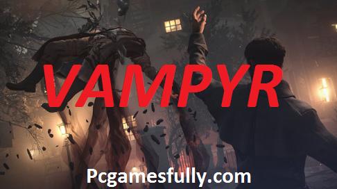 Vampyr Torrent