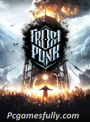 Frostpunk Highly Compressed Frostpunk Highly Compressed is a town-building action fight game. The game is set in a historically fictional world of 1886. In which the volcano mountains and world becomes cold.Due to the sun dimming and some other factors. And because of this incident, many peoples die and crops are damaged on a big level. So to overcome these situations British authorities develop a generator. The generator work to reduce the atmosphere's temperature. And the player of the game takes the responsibility to secure the generator. Furthermore, the game features three sequences of events. And every event is of different categories and stories. Gameplay Of Frostpunk Free Download Gameplay Of Frostpunk Free Download is a type of survival and fighting gameplay. In which the player's character is one of those. Which remains alive in the 1886 incident. And which includes engineers, local civilians, doctors and children. And in incident their remain some instruments and objects. From which they start construction of the city. In the game, the player plays like a guard. And he also has to protect the civilians and the equipment from enemies. As well as he also has to protect everything from natural coming disasters.In order to develop the city and save the civilians. Furthermore, the player will need some objects , weapons, and equipment. So the first player will gather some objects from the open world of the game. And the player can freely explore the open world. After that, the player has to build some houses. And daily life needed things. The player can create his own weapons and equipment. And can easily switch between them any time. That will help you according to your situation what you want to do. There you will build your own town. Also, grow crops and feed animals. You will also face enemies and wild animals in the game. Development Of Frostpunk PC Game Development Of Frostpunk PC Game starts in 2016. The developers want to complete their projects in one year. But it takes 2 years in its development. This game is developed and published by 11 Bit Studios.Michal Drozdowski is the director of this game. And Blazej Zywiczynski is the producer of this game. Jakub Stokalaski and Michal Drozdowiski are the designers of Frostpunk. It is programmed by Aleksander Kauch and Rafal Podkowinski. Furthermore, the artist of this game is Przemyslaw Marszal and Lukasz Juszczyk. Piotr Musial is the composer of the game. Moreoevr, the game is released for these platforms: Microsoft Windows, Playstation 4 and Xbox One platforms. It was first released for Microsoft Windows on 24 Apr 2018. Later it is released or Paystation 4 and Xbox one on 11 Oct 2019. Moreover, this game generally gets good reviews. And it achives a best strategy game award. And the best visual design award in 2018. In 2019 it also gets the award of the best music and best indie game. This game has sold out about 1.4 million in one year of its release. Our Review And Experience About Frostpunk Torrent Frostpunk is one of the best strategies,city-building, and survival games all over the world. This game has an outstanding game world and graphics. Furthermore, the gameplay of the game is so amazing. It also has a day and night circle in gameplay. If you like strategy based survival action games. Then you will also love this game. System Requirments For Frostpunk For PC Intel Dual-Core processor with 3.2 GHz Or Quad-Core Processor with 3.2 GHz Required Ram Memory: 4 Gb or better 8 Gb Geforce GTX 660 Video Card /Radeon RX 460 or latest Pixel SHader and Vertex Shader: 5.0 Model Direct X Compatible Sound Card Free Space Of Disk: 8 Gb  Video Ram Memory:2048 Mb or 4096 Mb Also, Get This Game Here Warhammer Vermintide 2 Free Download