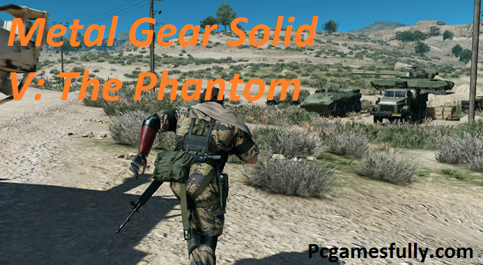 Metal Gear Solid V: The Phantom Pain Torrent