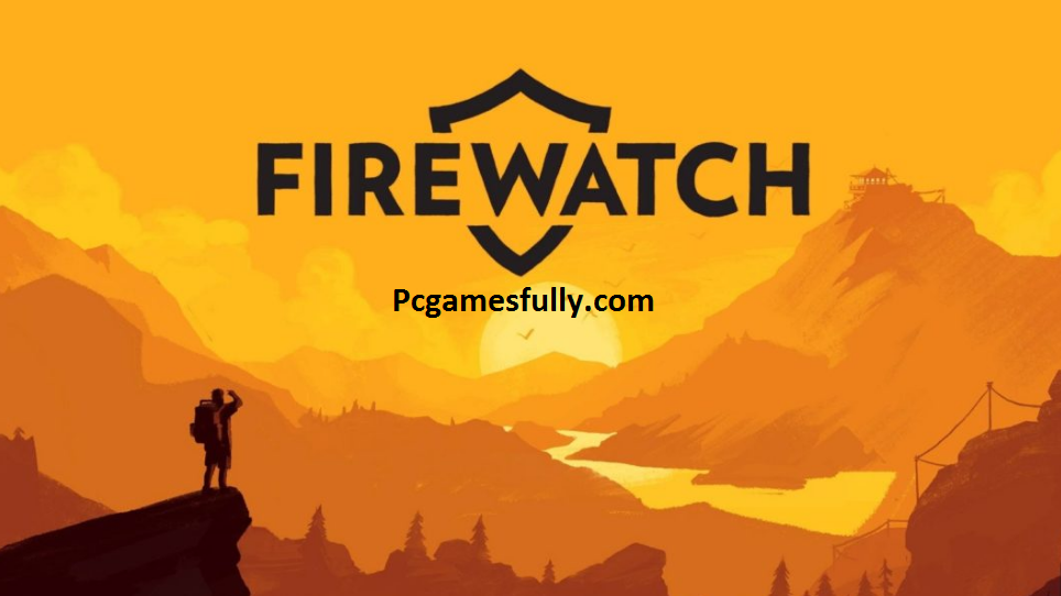 Firewatch PC Game