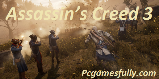 Assassin's Creed 3 PC Game