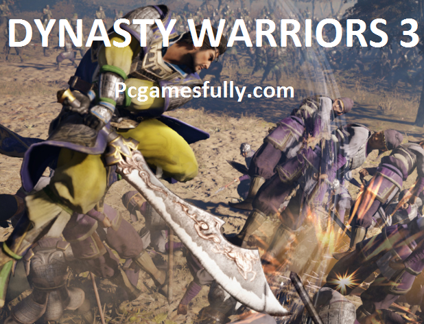 Dynasty Warriors 3 For PC