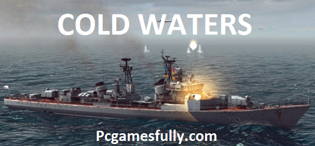 Cold Waters PC Game