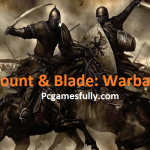 Mount and Blade: Warband Free Download